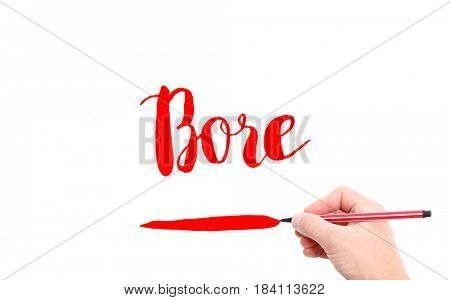 The word of Bore written by hand on a white background