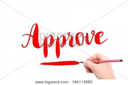 The word of Approve written by hand on a white background