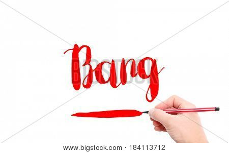 The word of Bang written by hand on a white background