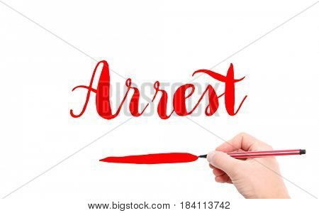 The word of Arrest written by hand on a white background