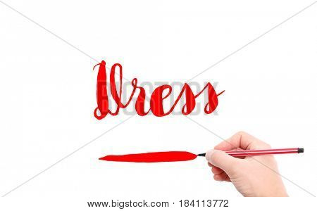 The word of Dress written by hand on a white background