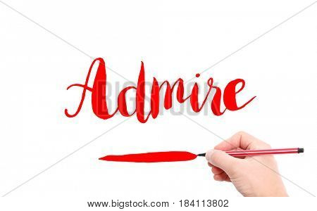 The word of Admire written by hand on a white background