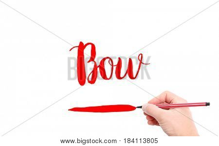 The word of Bow written by hand on a white background