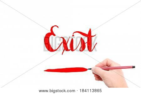 The word of Exist written by hand on a white background