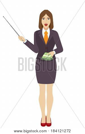 Businesswoman holding a pointer and showing cash money. Full length portrait of businesswoman character in a flat style. Vector illustration.