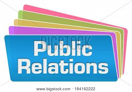 Public relations text written over blue colorful background.