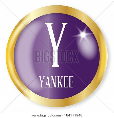 Y for Yankee button from the NATO phonetic alphabet with a gold metal circular border over a white background