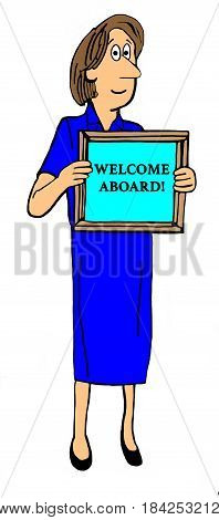 Business cartoon illustration of a female boss holding a sign that reads, 'welcome aboard'.