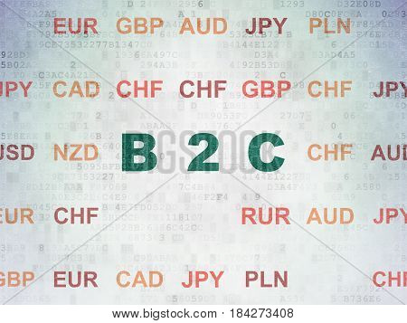 Business concept: Painted green text B2c on Digital Data Paper background with Currency