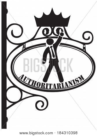 Vintage Symbol of Authoritarianism. A person suffering from authoritarianism.