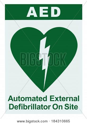 AED Automated External Defibrillator Inside On Site Text Green Icon White Sign Sticker Label Isolated Vertical Cardiopulmonary Resuscitation Heart Attack Emergency First Aid Concept