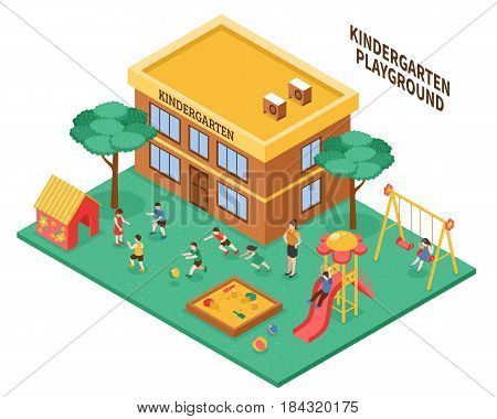 Kindergarten outdoor isometric composition with playground kindergarten teacher and playing children vector illustration