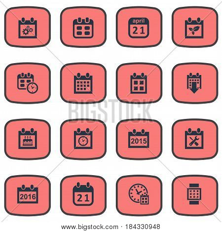 Vector Illustration Set Of Simple Time Icons. Elements Planner, 2016 Calendar, Renovation Tools And Other Synonyms Special, History And Almanac.