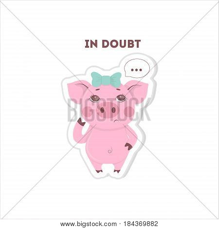 In doubt pig sticker. Isolated cartoon sticker. Funny pig with thoughts bubbles.