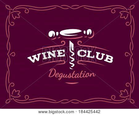 Wine corkscrew logo - vector illustration, emblem design on dark red background