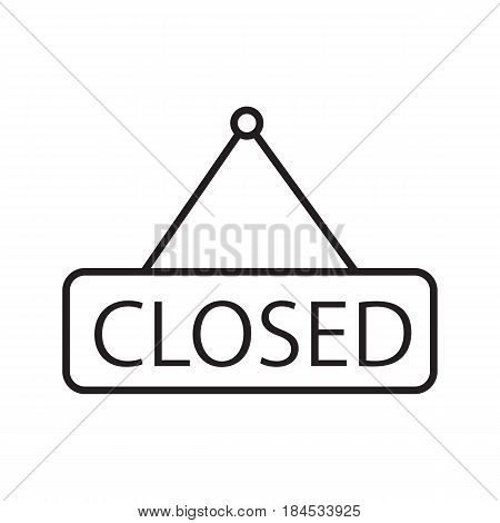 Closed hanging door sign. Linear icon. Thin line illustration. Closed shop signboard contour symbol. Vector isolated outline drawing