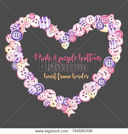 Heart frame, border with watercolor pink and purple buttons, hand drawn isolated on a dark background