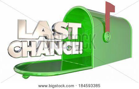 Last Chance Mailbox Notice Warning Deadline 3d Illustration