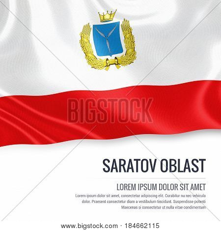 Russian state Saratov Oblast flag waving on an isolated white background. State name and the text area for your message. 3D illustration.