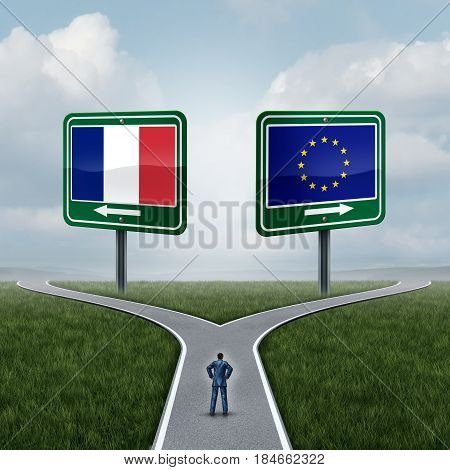 France European Union question as a concept pertaining to the french vote confusion and Euro zone and Europe membership decision as a person standing on a crossroad dilemma with flags on road signs with 3D illustration elements.
