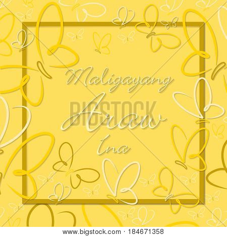 Filipino Butterfly Border Mother's Day Card In Format.