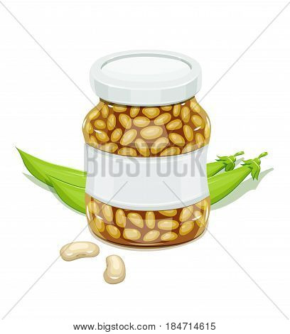 Glass jar with Bean and pods. Haricot Natural food for safekeeping. Isolated white background. Vector illustration.