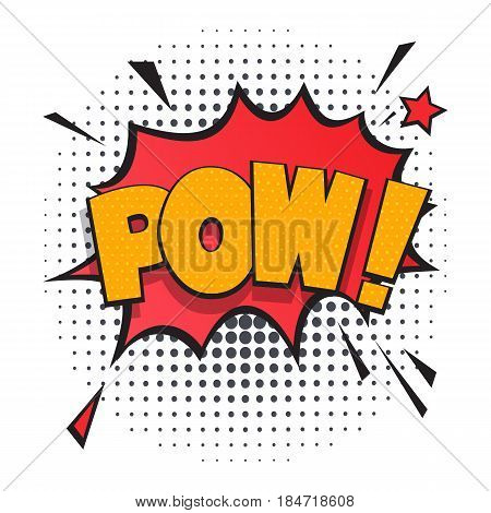 Pow comic speech bubble for emotion isolated on white background vector illustration. Sound effect, comics book balloon, cartoon lettering in pop art style