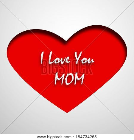 Illustration of heart with i love you mom text for Mothers Day background