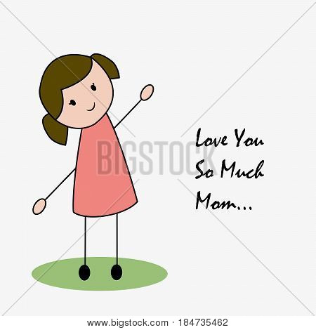 Illustration of a girl with love you so much mom text for Mothers Day background