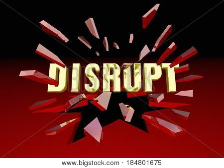 Disrupt Word Breaking Glass Change Innovation 3d Illustration