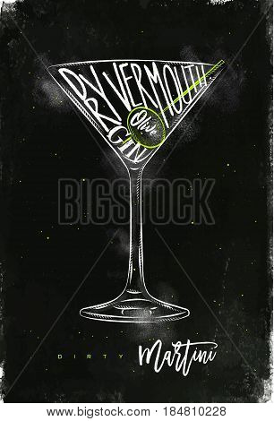 Dirty martini cocktail lettering dry vermouth gin olive in vintage graphic style drawing with chalk and color on chalkboard background