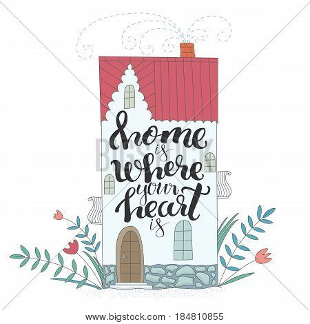 Vector illustration with cute house and modern lettering
