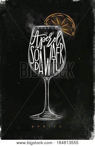 Spritz cocktail lettering prosecco aperol soda water in vintage graphic style drawing with chalk and color on chalkboard background
