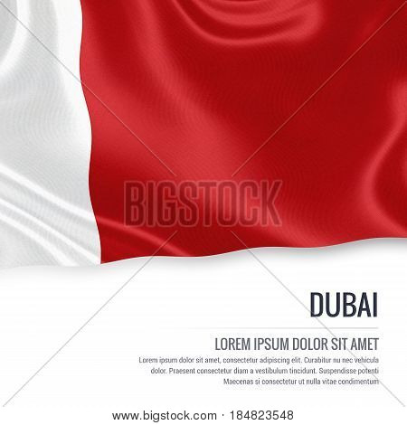 The United Arab Emirates state Dubai flag waving on an isolated white background. State name and the text area for your message. 3D illustration.