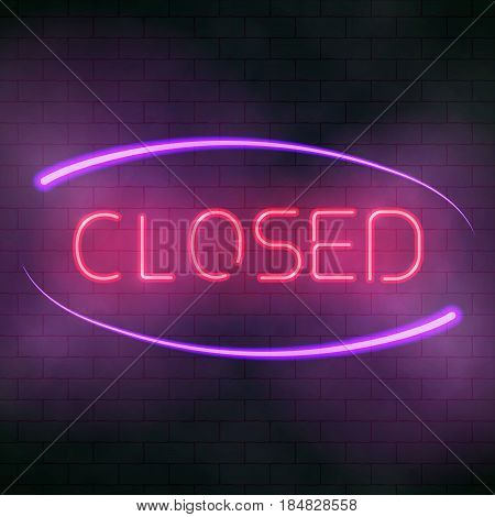 Luminous Neon Closed Sign.