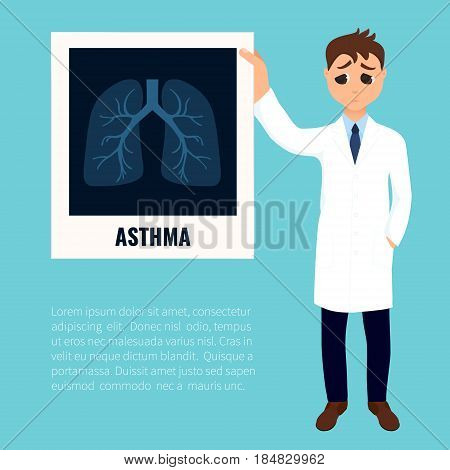 Asthma awareness poster with a doctor holding lungs x-ray. Bronchial asthma symbol. Respiratory organ disease. Medical staff character infographics. Vector illustration.