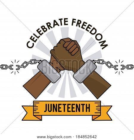 juneteenth day celebrate freedom broken chain hands vector illustration