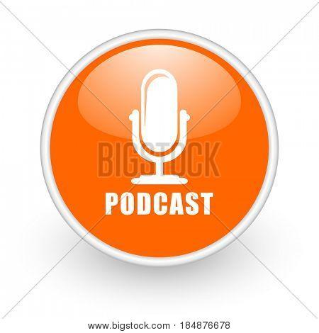 Podcast modern design glossy orange web icon on white background.