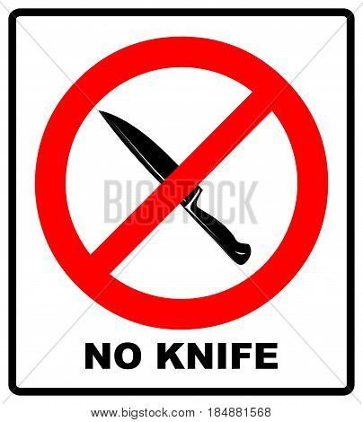 No knife no weapon prohibition sign on white background.vector illustration, symbol in red forbidden circle for public places