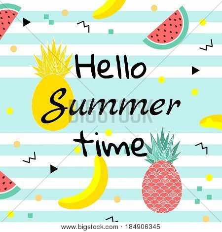 Hello Summer time poster. with fruits, watermelon, pineapple and geometric elements in memphis style background. vector illustration
