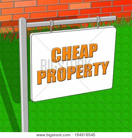 Cheap Property Shows Real Estate 3D Illustration