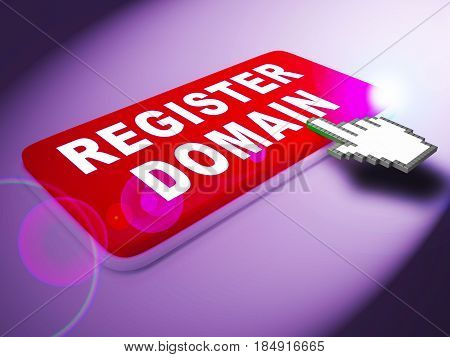 Register Domain Indicates Sign Up 3D Rendering