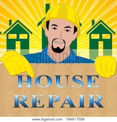 House Repair Meaning Fix House 3D Illustration