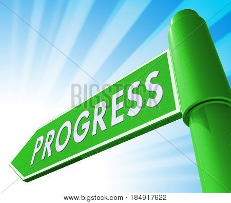 Progress Sign Representing Improvement Breakthrough 3D Illustration