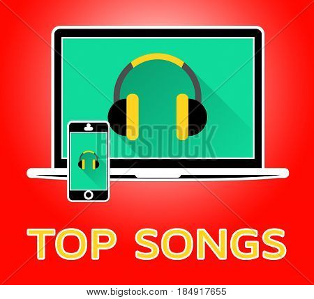 Top Songs Indicates Music Charts 3D Illustration