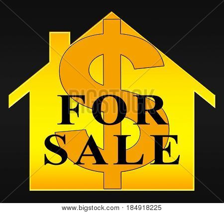 House For Sale Meaning Sell Property 3D Illustration