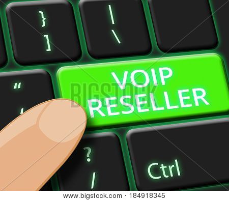 Voip Reseller Key Shows Internet Voice 3D Illustration