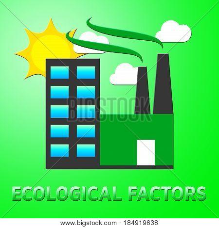 Ecological Factors Showing Eco Points 3D Illustration