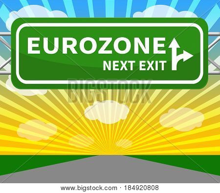 Eurozone Sign Showing Euro Area 3D Illustration