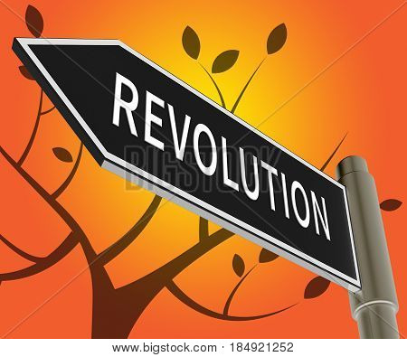 Revolution Sign Meaning Regime Change 3D Illustration
